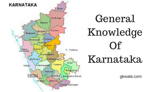 General Knowledge of Karnataka State