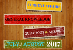 Current Affairs General Knowledge July & August 2017