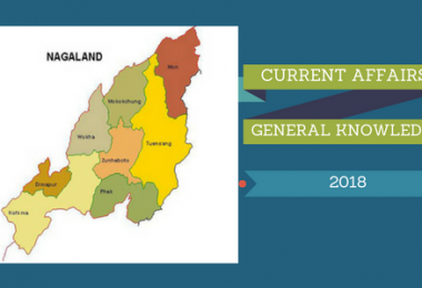 Nagaland- Current affairs General knowledge 2018