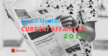Last 3 Months Current Affairs GK