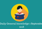 1 September 2018- Current affairs general knowledge