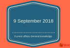 9 September 2018- Current affairs general knowledge