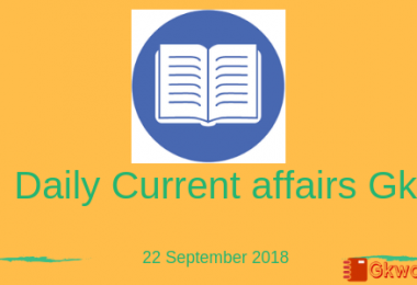 Daily Current Affairs Gk- 22 September 2018