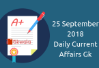 Daily current affairs Gk- 25 September 2018