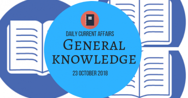 Daily Current affairs- General knowledge 23 October 2018