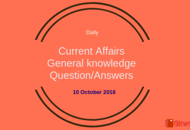 Daily current affairs- General knowledge 10 October 2018
