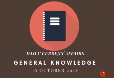 Daily current affairs- General knowledge 16 October 2018