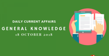 Daily current affairs Gk- 19 October 2018