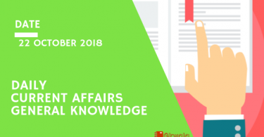 Daily current affairs Gk- 22 October 2018