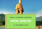 Daily current affairs Gk- 31 October 2018