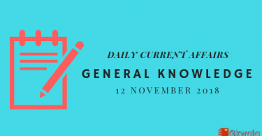 Daily current affairs GK- 12 November 2018