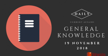 Daily current affairs Gk- 19 November 2018