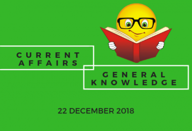 Daily current affairs GK- 22 December 2018