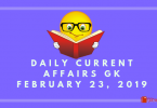 Daily Current affairs Gk February 23, 2019