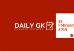 Daily Current affairs Gk| 12 February 2019