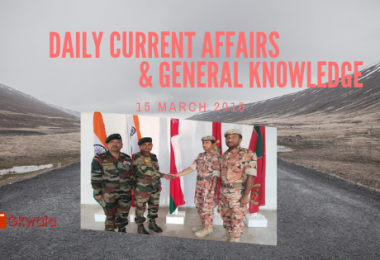 Daily Current Affairs & General Knowledge 15 March 2019